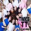 Twice - TT (DJ FLAKO Remix) [FREE DOWNLOAD]