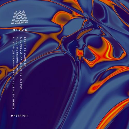Milus - Eternity Claps EP [MNSTRT011]