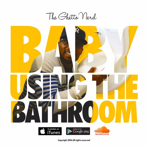 Baby Using the Bathroom (The Potty Training Anthem '16) Full Version