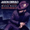 Download Jason Derulo - If it ain't Love (Re-drum Wietse Rosier)MOOMBAHTON Mp3