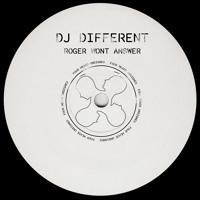 DJ Different - Roger Won't Answer