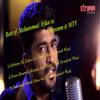 Hum Bewafa Hargiz Na They (The Unwind Mix) I Mohammed Irfan,Khustigiri,Birbhum
