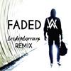Alan Walker - Faded (Brokenbarriers Remix)