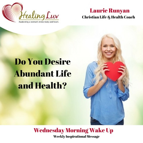 Audio 66 - Do You Desire Abundant Life and Health?