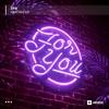 For You (ft. Luke Cusato)