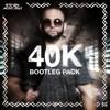 40k Bootleg Pack