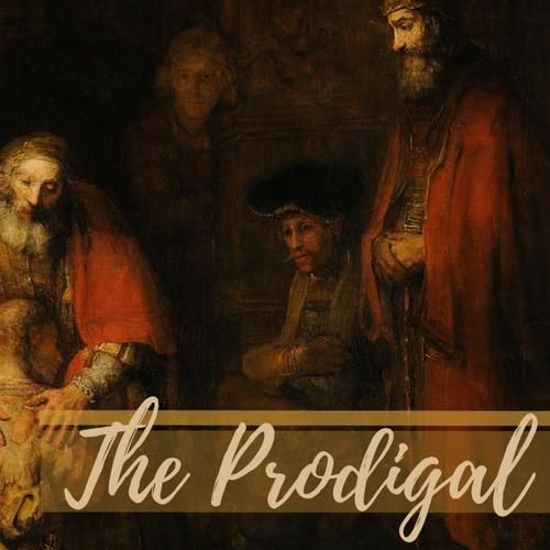The Prodigal - Part 2
