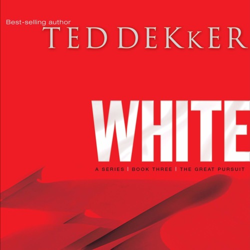 """""""White"""" by Ted Dekker, read by Rob Lamont"""