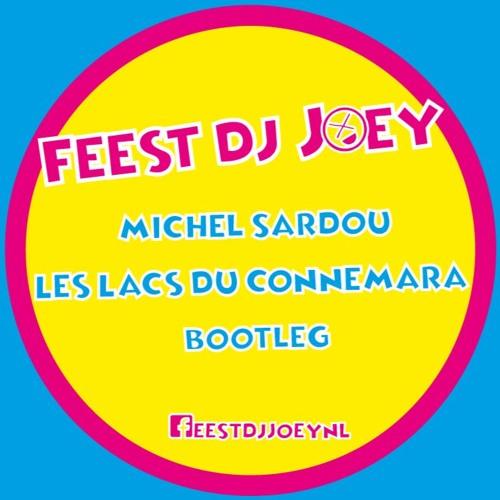 Les Lacs Du Connemara - Michel Sardou (FeestDJ Joey Bootleg) FREE DOWNLOAD