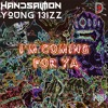 Handsalmon x Young 13izz - I'm Coming For Ya [Nasty Bass x Dub Sharin! Exclusive]