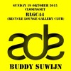 2015 Buddy Suwijn for Amsterdam Dance Event(ADE) Closingset 18 oktober @ RLGC44
