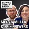 How to make service design work with no money, time or support / Megan & Erik / Episode #15