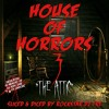 House Of Horrors 3 -