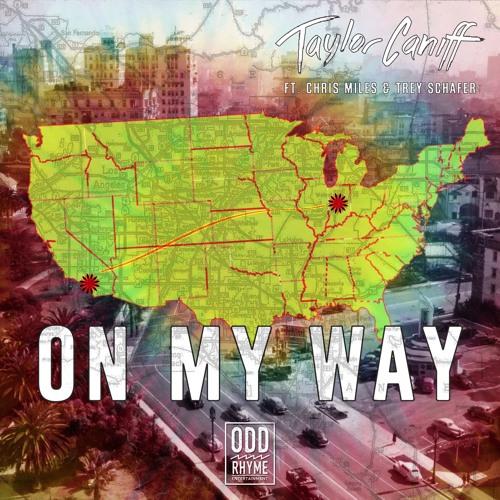 On My Way Ft. Chris Miles & Trey Schafer
