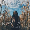 Kayla T. || Be Alright || Ariana Grande Cover || Prod. By Motedz