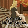 autumn heartbreak ft. atlas (prod. tomcbumpz)