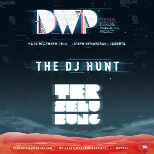 Dj Terselubung - Dj Hunt #DWP16