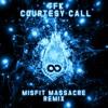 Courtesy Call (Misfit Massacre Remix)
