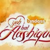 Yeh Hai Aashiqui (Bindass) Full Song