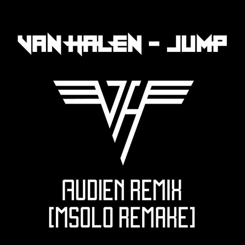 Van Halen - Jump (Audien Remix) [mSOLO Remake]