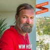EP 398: Wim Hof on Mastering Your Breath, Body and Mind