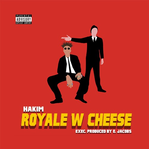 Royale W Cheese (Prod. By E. Jacobs)