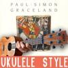[ Paul Simon ] - Graceland - Full album on Ukulele!