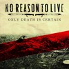 No Reason to Live - Choking on your Blood