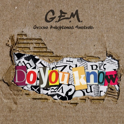 National BBC radio play: Do You Know by G.E.M. AKA Groove Enlightened Minstrels
