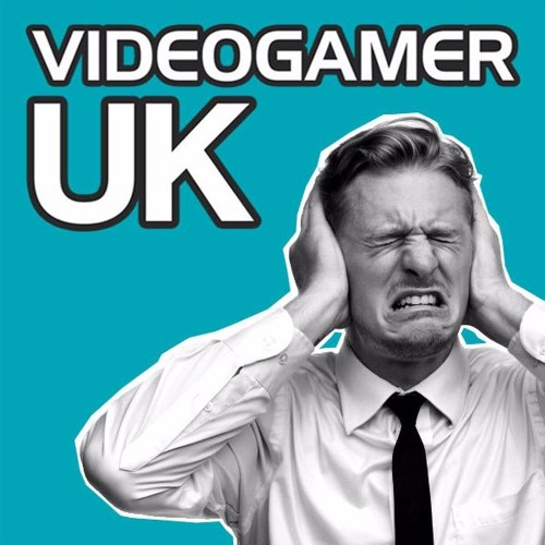 VideoGamer UK Podcast - Episode 185