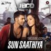 Sun Saathiya - DJMaza.Info