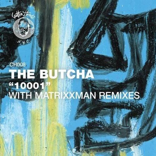CH.008 - The Butcha - 10001 EP