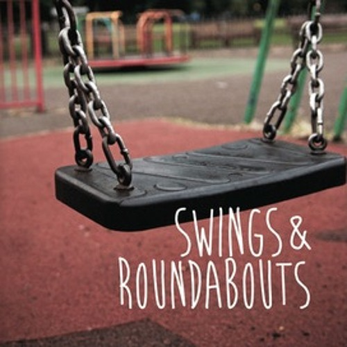Swings & Roundabouts - Excerpt 1