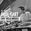 Paul Cart @ Cafè Della Musica (22.10.16)