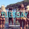 Burak Yeter ft. Danelle Sandoval- Tuesday (Chrome remix)