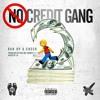 Run up a check No Credit Gang x blacc Zacc