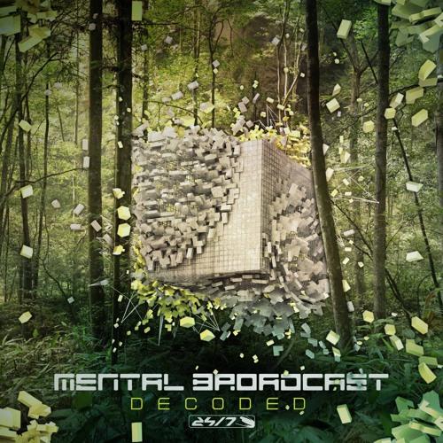 Mental Broadcast DECODED Album promo set