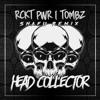 RCKT PWR & TOMBZ - Head Collector (Snafu Remix)