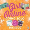 Girl Online: Going Solo by Zoe Sugg (audiobook extract) read by Hannah Tointon