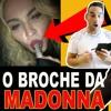 A Minha Piça a Bater na Tola Da Madonna