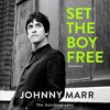 Set the Boy Free written and read by Johnny Marr (audiobook extract)