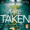 The Taken by Alice Clark-Platts (audiobook extract) read by Rachel Bavidge