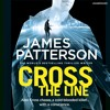 Cross The Line by James Patterson (audiobook extract) read by Ryan Vincent Anderson & Pete Bradbury