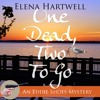 One Dead, Two to Go by Elena Hartwell, Narrated by Moira Driscoll