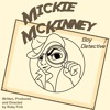 Mickie McKinney: Troubles With Teamwork Episode 2