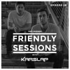 2F Friendly Sessions, Ep. 28 (Includes Kap Slap Guest Mix)