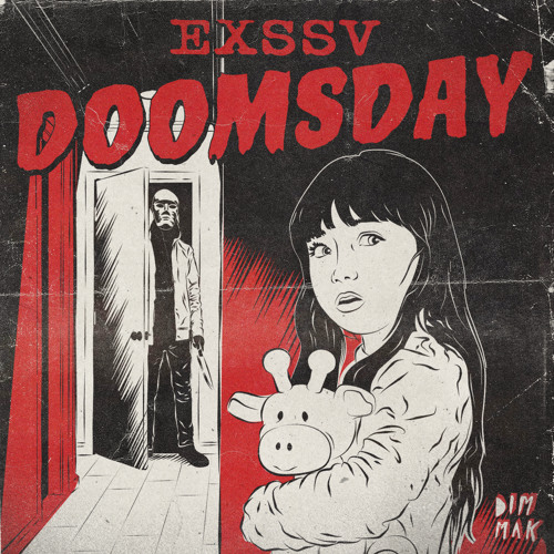 EXSSV - Doomsday [FREE HALLOWEEN DOWNLOAD]