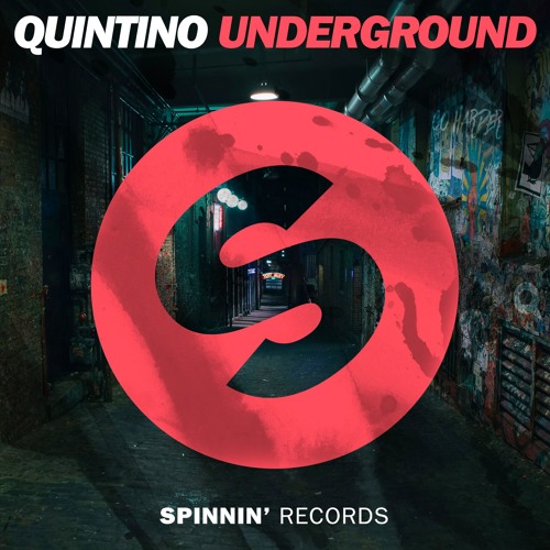 Quintino - Underground (Extended Mix)