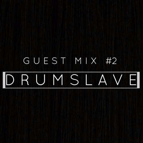 Guest Mix #02 Drumslave