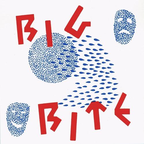 Big Bite - I Don't Think So